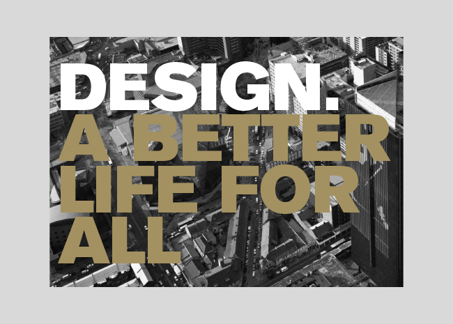 Design_a_better_life_for_all_outside